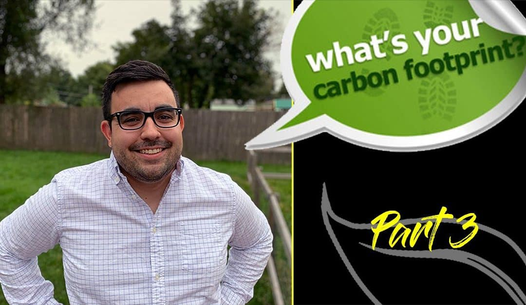 Why Tracking the Carbon Footprint is Important Part Three